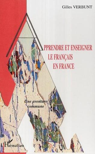 Couverture Apprendre et enseigner le français en France