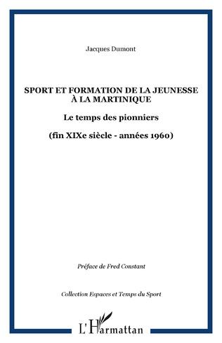 Couverture Sport et formation de la jeunesse à la Martinique