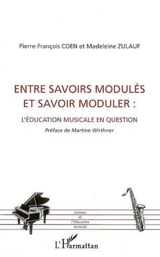 Couverture Entre savoirs modulés et savoir moduler