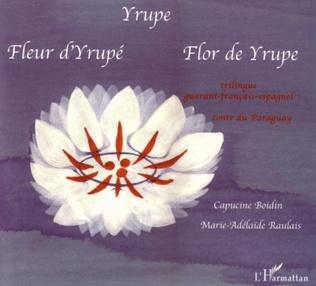 Couverture Yrupe - Fleur d'Yrupe - Flor de Yrupe
