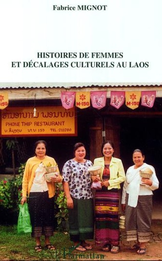 Couverture Histoires de femmes et décalages culturels au Laos