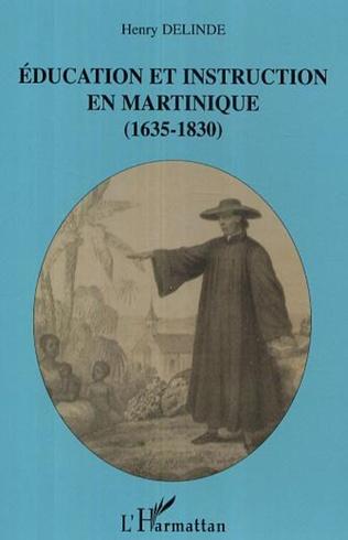 Couverture Education et instruction en Martinique (1635-1830)
