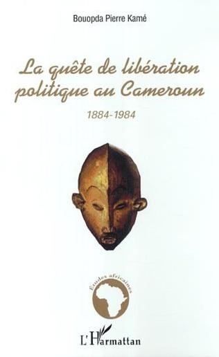 Couverture La quête de libération politique au Cameroun