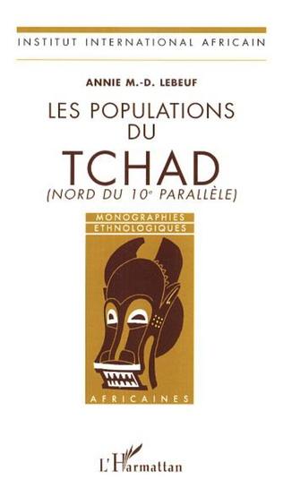 Couverture Les populations du Tchad (Nord du 10è parallèle)