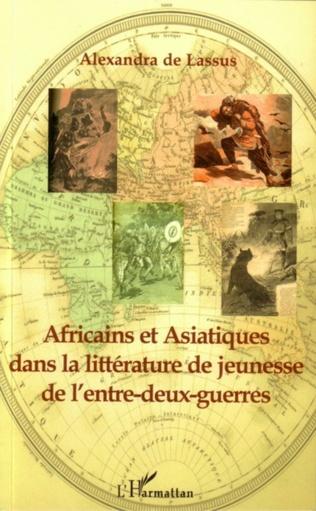 Couverture Africains et Asiatiques dans la littérature de jeunesse de l