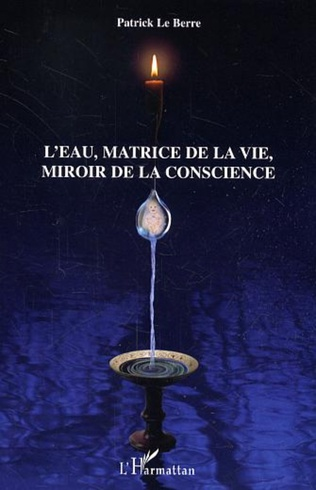 Couverture L'eau, matrice de la vie, miroir de la conscience