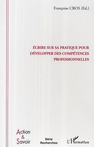 Couverture Ecrire sur sa pratique pour développer des compétences professionnelles