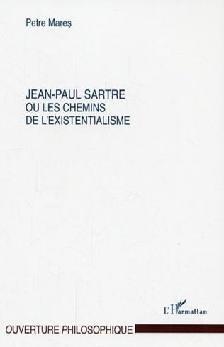 Couverture Jean-Paul Sartre ou les chemins de l'existentialisme