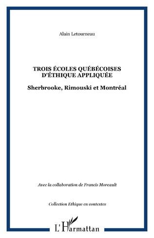 Couverture Trois écoles québécoises d'éthique appliquée