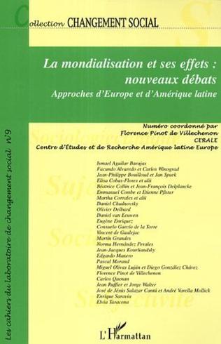 Couverture La mondialisation et ses effets: nouveaux débats