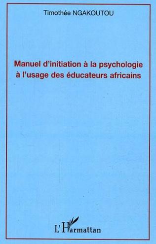 Couverture Manuel d'initiation à la psychologie à l'usage des éducateurs africains
