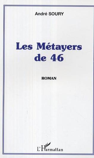 Couverture Les Métayers de 46