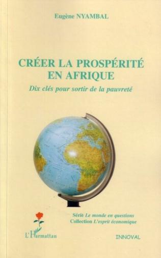 Couverture Créer la prospérité en Afrique
