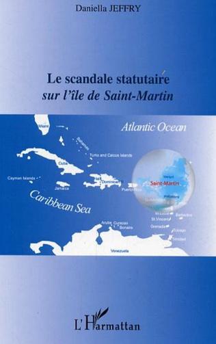 Couverture Le scandale statutaire sur l'île de Saint-Martin