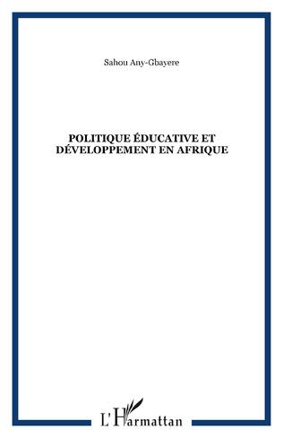 Couverture Politique éducative et développement en Afrique