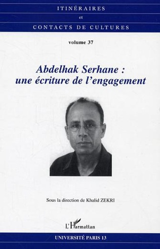 Couverture Abdelhak Serhane: une écriture de l'engagement