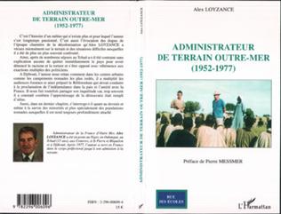 Couverture Administrateur de terrain Outre-Mer (1952-1977)