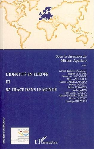Couverture L'identité en Europe et sa trace dans le monde