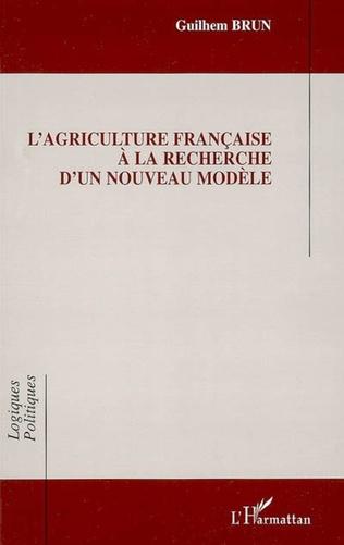 Couverture L'agriculture française à la recherche d'un nouveau modèle