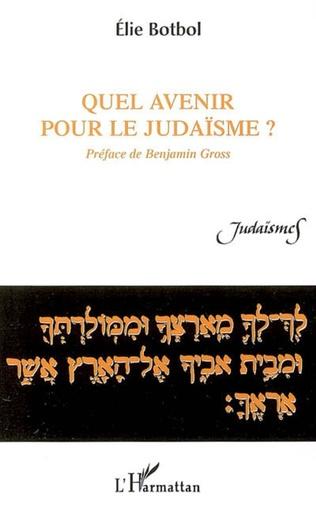 Couverture Quel avenir pour le judaïsme?