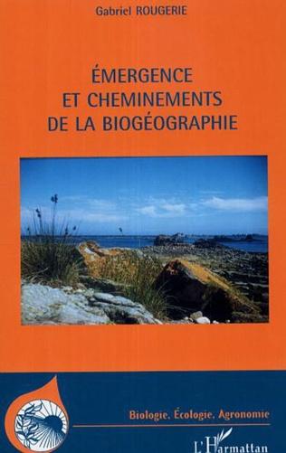 Couverture Emergence et cheminements de la biogéographie