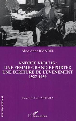 Couverture Andrée Viollis: une femme grand reporter