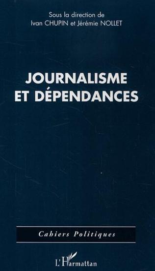 Couverture Journalisme et dépendances