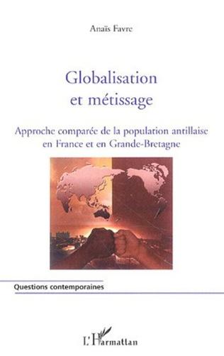 Couverture Globalisation et métissage