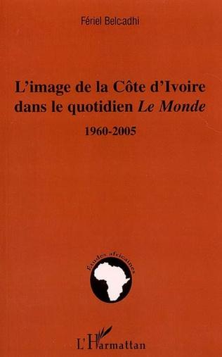 Couverture L'image de la Côte d'ivoire dans le quotidien Le Monde
