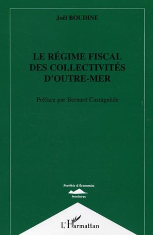 Couverture Le régime fiscal des collectivités d'outre-mer