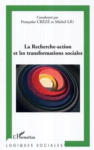 Couverture La recherche-action et les transformations sociales