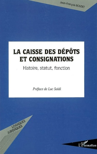Couverture Une confirmation politique des compétences de la caisse des dépôts et consignations établies