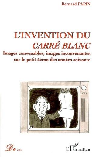 Couverture L'invention du carré blanc