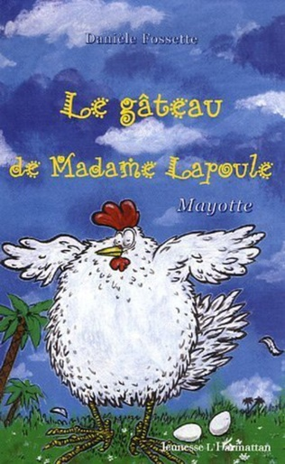 Couverture Le gâteau de madame Lapoule
