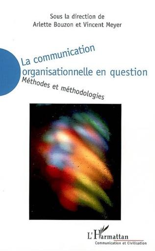 Couverture La communication organisationnelle en question