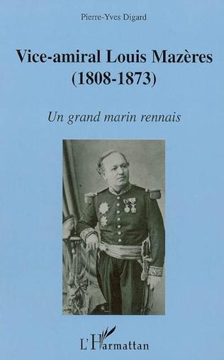 Couverture Vice-amiral Louis Mazères (1808-1873)