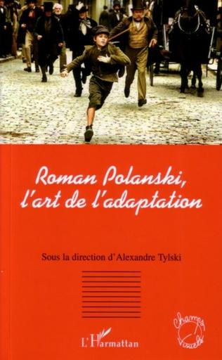 Couverture Roman Polanski, l'art de l'adaptation