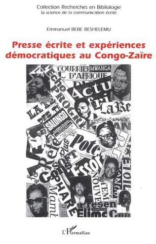Couverture Presse écrite et expériences démocratiques au Congo-Zaïre