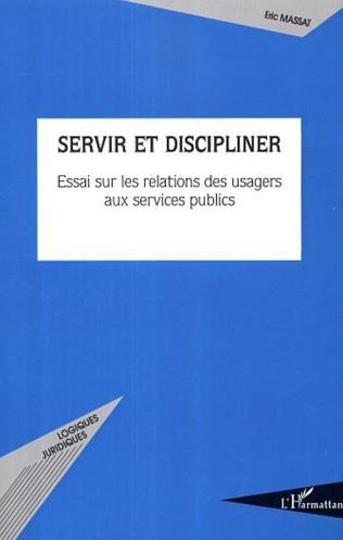 Couverture Servir et discipliner
