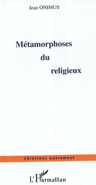 Couverture Métamorphoses du religieux