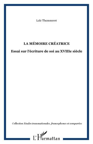 Couverture La mémoire créatrice