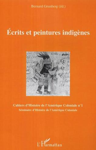Couverture Ecrits et peintures indigènes