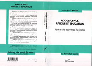 Couverture Adolescence, parole et éducation