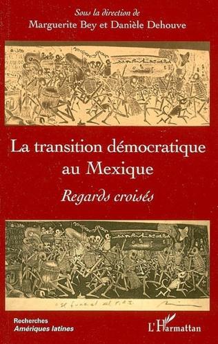 Couverture La transition démocratique au Mexique