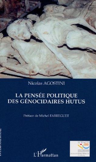 Couverture La pensée politique des génocidaires hutus