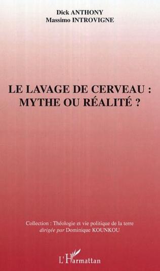 Couverture Le lavage de cerveau : mythe ou réalité