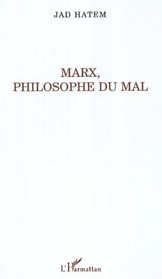 Couverture Marx, philosophie du mal