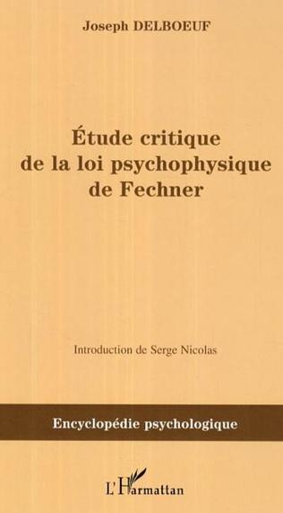Couverture Etude critique de la loi psychophysique de Fechner