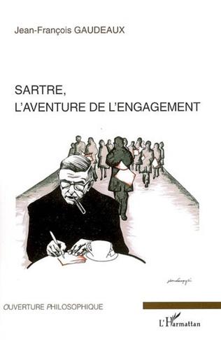 Couverture Sartre, l'aventure de l'engagement