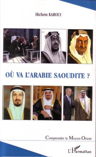 Couverture Où va l'Arabie Saoudite ?